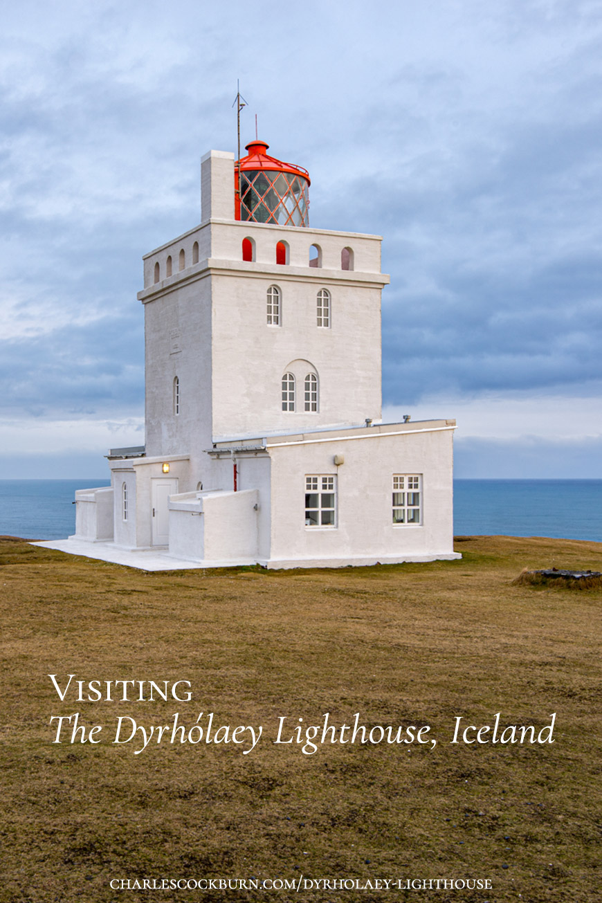 "A field guide for exploring the Dyrhólaey Lighthouse area in Iceland. ""It was a cold and windy day in November..."